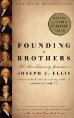 Founding Brothers: The Revolutionary Generation by Joseph Ellis