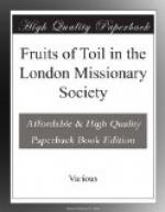 Fruits of Toil in the London Missionary Society by