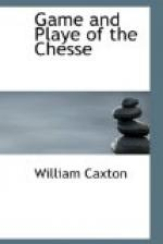 Game and Playe of the Chesse by William Caxton