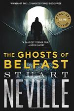 Ghosts of Belfast by Stuart Neville