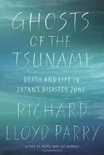 Ghosts of the Tsunami by Richard Lloyd Parry