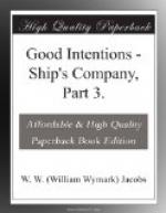 Good Intentions by W. W. Jacobs