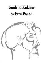 Guide to Kulchur by Ezra Pound