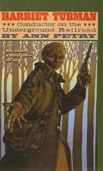 Harriet Tubman: Conductor on the Underground Railroad by Ann Petry