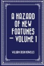 Hazard of New Fortunes, a — Volume 1 by William Dean Howells