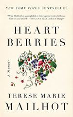 Heart Berries by Mailhot, Terese Marie