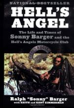 Hell's Angel: The Life and Times of Sonny Barger and the Hell's Angels Motorcycle Club by Sonny Barger