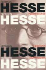Hermann Hesse, Pilgrim of Crisis: A Biography by Ralph Freedman
