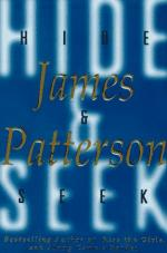 Hide & Seek: A Novel by James Patterson