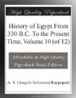 History of Egypt From 330 B.C. To the Present Time, Volume 10 (of 12) by
