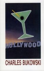 Hollywood: A Novel by Charles Bukowski