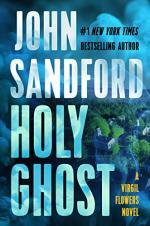 Holy Ghost (A Virgil Flowers Novel) by John Sandford
