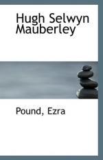 Hugh Selwyn Mauberley by Ezra Pound