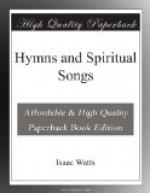 Hymns and Spiritual Songs by Isaac Watts