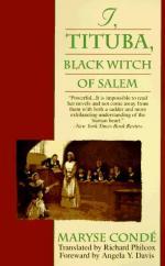 I, Tituba, Black Witch of Salem by Maryse Condé