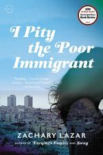 I Pity the Poor Immigrant by Zachary Lazar