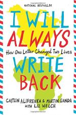 I Will Always Write Back by Caitlin Alifirenka and Martin Ganda