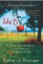 Ida B: . . . and Her Plans to Maximize Fun, Avoid Disaster, and (Possibly) Save the World by Katherine Hannigan