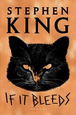 If It Bleeds by Stephen King