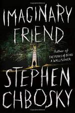 Imaginary Friend: A Novel by Stephen Chbosky
