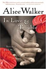 In Love & Trouble; Stories of Black Women by Alice Walker