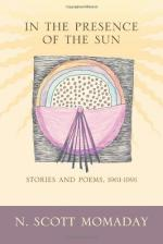 In the Presence of the Sun: Stories And Poems 1961-1991 by N. Scott Momaday