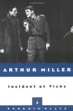 Incident at Vichy: A Play by Arthur Miller