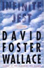 Infinite Jest by David Foster Wallace
