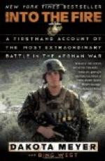 Into the Fire: A Firsthand Account of the Most Extraordinary Battle in the Afghan War by Dakota Meyer
