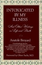 Intoxicated by My Illness and Other Writings on Life and Death by Anatole Broyard