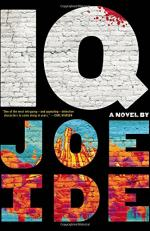 IQ: A Novel by Joe Ide