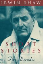 Irwin Shaw's Short Fiction by Irwin Shaw