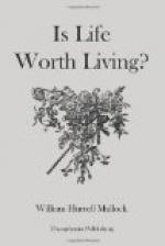 Is Life Worth Living? by William Hurrell Mallock