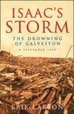 Isaac S Storm: The Drowning of Galveston by Erik Larson