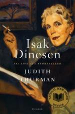 Isak Dinesen: The Life of a Storyteller by Judith Thurman