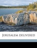 Jerusalem Delivered by Torquato Tasso