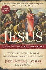 Jesus: A Revolutionary Biography by John Dominic Crossan