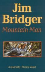 Jim Bridger, Mountain Man; a Biography by Stanley Vestal