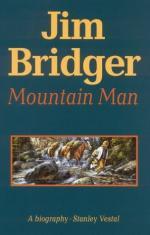 Jim Bridger, Mountain Man; a Biography by Stanley Vestal