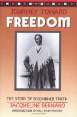 Journey Toward Freedom: The Story of Sojourner Truth by Jacqueline Bernard