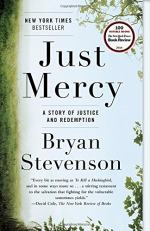 Just Mercy (Bryan Stevenson) by Bryan Stevenson