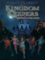 Kingdom Keepers: Disney After Dark by Ridley Pearson