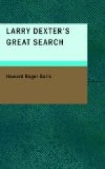 Larry Dexter's Great Search by Howard Roger Garis