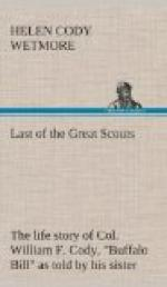 "Last of the Great Scouts : the life story of Col. William F. Cody, ""Buffalo Bill"" as told by his sister by"