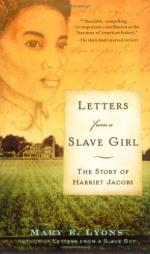 Letters from a Slave Girl: The Story of Harriet Jacobs by Mary E. Lyons