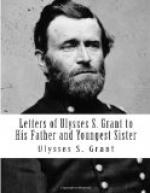 Letters of Ulysses S. Grant to His Father and His Youngest Sister, by Ulysses S. Grant