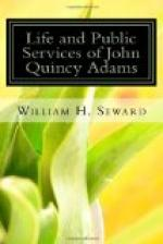 Life and Public Services of John Quincy Adams by William H. Seward