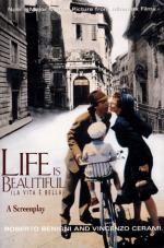Life Is Beautiful by Roberto Benigni