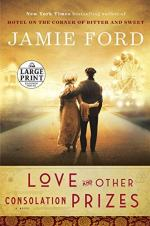 Love and Other Consolation Prizes by Ford, Jamie