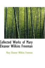 Mary Eleanor Wilkins Freeman by